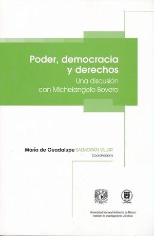 PODER DEMOCRACIA Y DERECHOS. UNA DISCUSION CON MICHELANGELO BOVERO