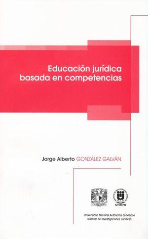 EDUCACION JURIDICA BASADA EN COMPETENCIAS