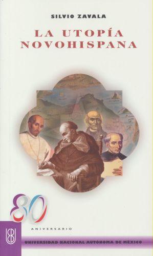 La utopía novohispana