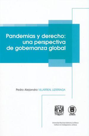 PANDEMIAS Y DERECHO. UNA PERSPECTIVA DE GOBERNANZA GLOBAL
