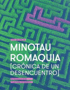 Minotauromaquia. Crónicas de un desencuentro