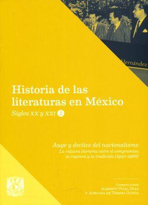 Historia de las literaturas en México. Siglos XX y XXI / Vol. 2 Auge y declive del nacionalismo