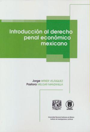 Introducción al derecho penal económico mexicano