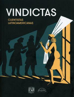 Vindictas. Cuentistas Latinoamericanas