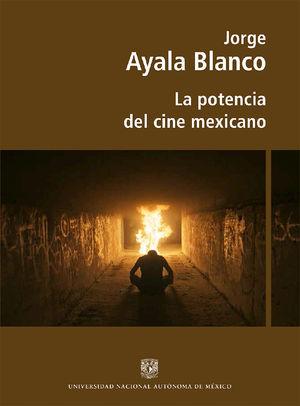 La potencia del cine mexicano