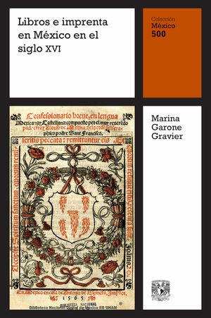 Libros e imprenta en México en el siglo XVI / vol. 13