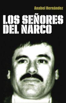 SEÑORES DEL NARCO, LOS
