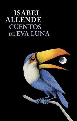 Cuentos de Eva Luna / 2 Ed.