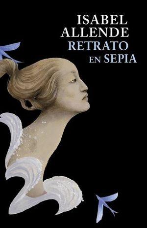 Retrato en sepia / 2 Ed.