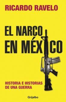 NARCO EN MEXICO, EL