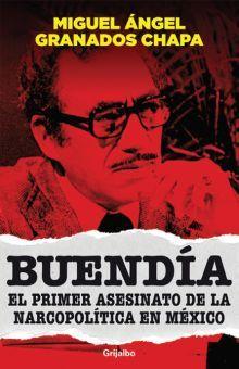 BUENDIA EL PRIMER ASESINATO DE LA NARCOPOLITICA EN MEXICO