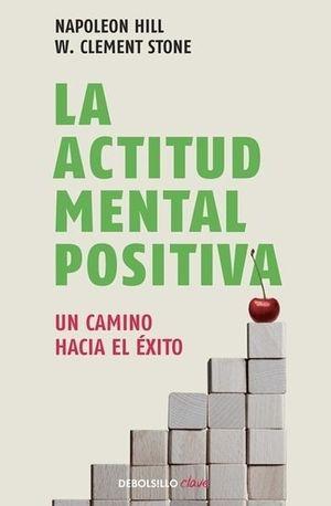 La actitud mental positiva / 2 Ed.