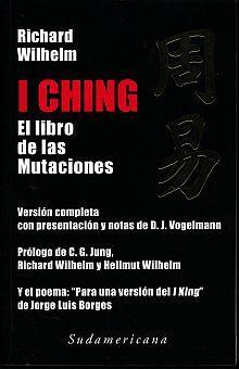 I CHING. EL LIBRO DE LAS MUTACIONES (EDICION DE WILHELM JUNG BORGES)