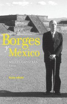 BORGES Y MEXICO