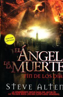 ANGEL DE LA MUERTE, EL. FIN DE LOS DIAS
