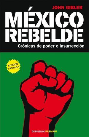 MEXICO REBELDE