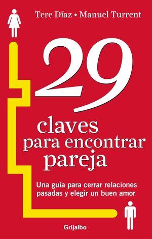 29 CLAVES PARA ENCONTRAR PAREJA