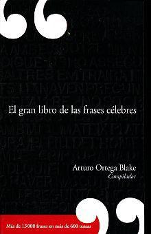 GRAN LIBRO DE LAS FRASES CELEBRES, EL