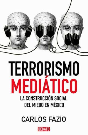 TERRORISMO MEDIATICO