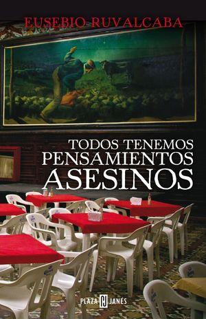 TODOS TENEMOS PENSAMIENTOS ASESINOS