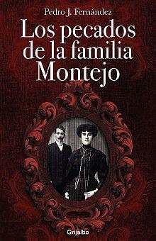 PECADOS DE LA FAMILIA MONTEJO, LOS