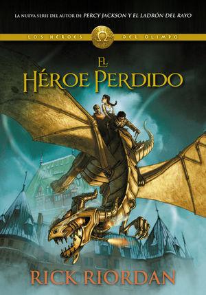El héroe perdido / Percy Jackson y los héroes del Olimpo / vol. 1