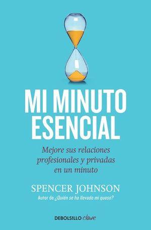 Mi minuto esencial / 2 Ed.