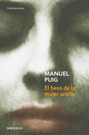 El beso de la mujer araña / 2 Ed.