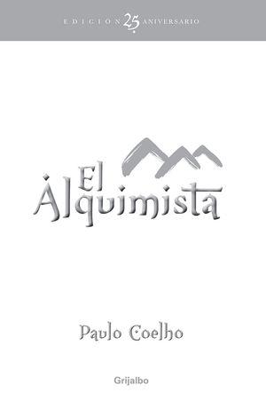ALQUIMISTA, EL (EDICION CONMEMORATIVA)