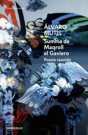 Summa de Maqroll el Gaviero / 2 Ed.