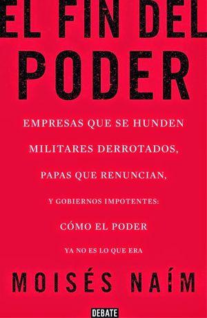 FIN DEL PODER, EL