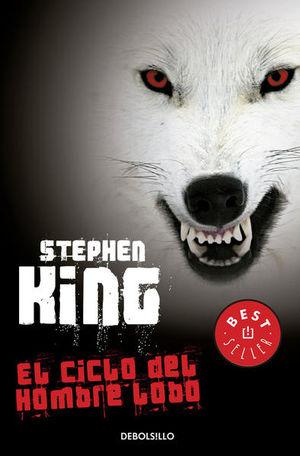El ciclo del hombre lobo / 2 Ed.