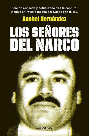 Los señores del narco / 2 Ed.