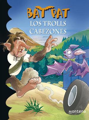 Los trolls cabezones