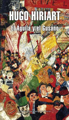AGUILA Y EL GUSANO, EL