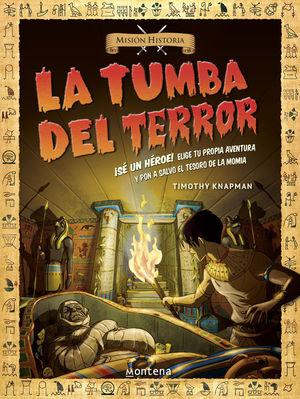 TUMBA DEL TERROR, LA / MISION HISTORIA