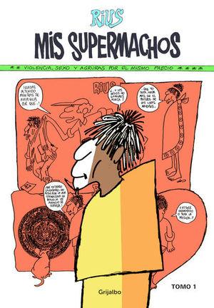 Mis Supermachos 1 / 2 Ed.
