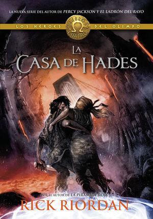 La casa de Hades / Percy Jackson y los héroes del Olimpo / vol. 4