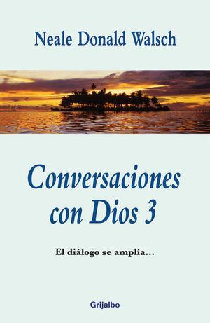 Conversaciones con Dios 3 / 2 Ed.