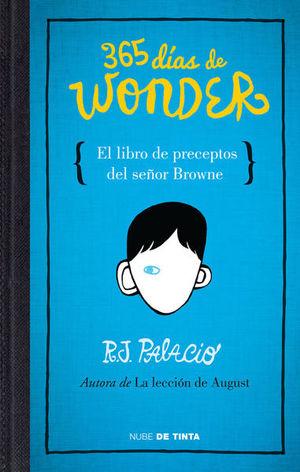 365 días de Wonder. El libro de los preceptos del señor Brown