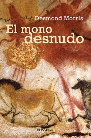 El mono desnudo / 2 Ed.