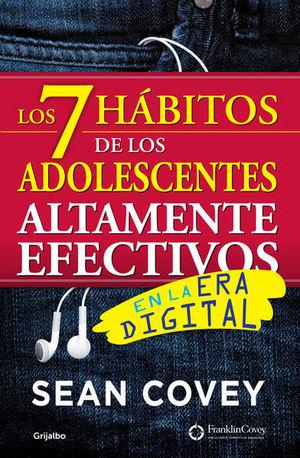 Los 7 hábitos de los adolescentes altamente efectivos / 2 Ed.