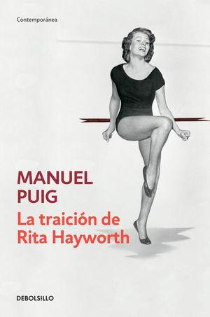 La traición de Rita Hayworth / 2 Ed.