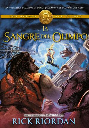 La sangre del Olimpo / Percy Jackson y los héroes del Olimpo / Vol. 5