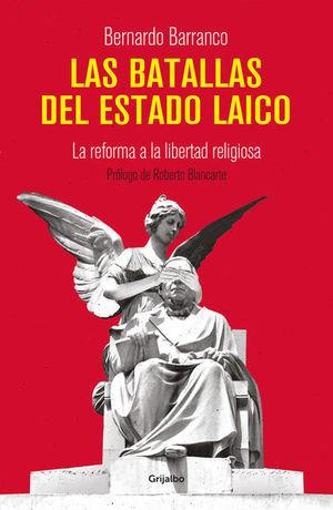 Las batallas del Estado laico