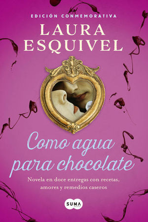 Como agua para chocolate (Edición conmemorativa)