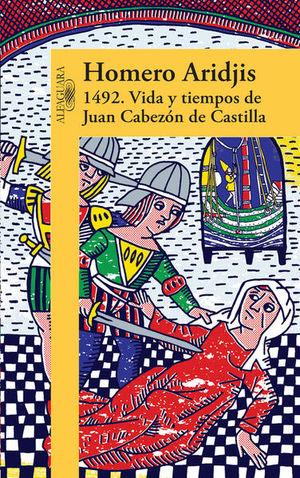 1492 VIDA Y TIEMPOS DE JUAN CABEZON DE CASTILLA