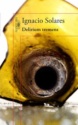DELIRIUM TREMENS (ED. CONMEMORATIVA)