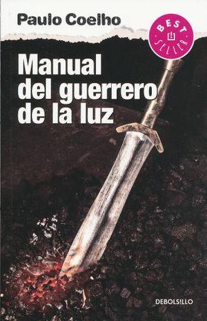 MANUAL DEL GUERRERO DE LA LUZ, EL