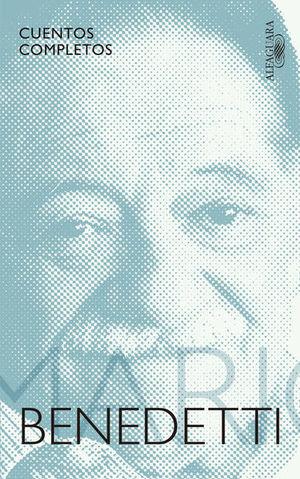 CUENTOS COMPLETOS / MARIO BENEDETTI